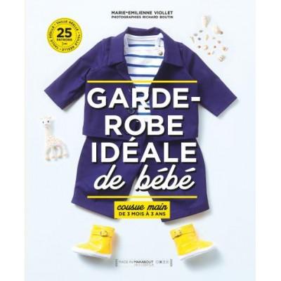Garde robe Idéale de bébé - 0 à 3 ans Marie-Émilienne Viollet