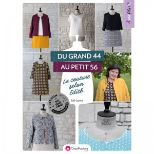 Du grand 44 au petit 56 la couture selon Edith !