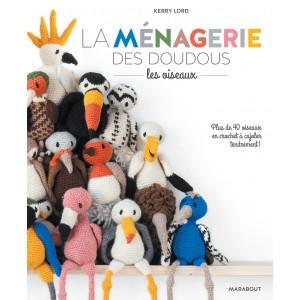 Livre La ménagerie des doudous oiseaux - Kerry Lord
