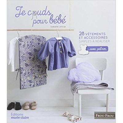 Livre Je couds pour bébé patron couture trousseau layette Sonia Roy