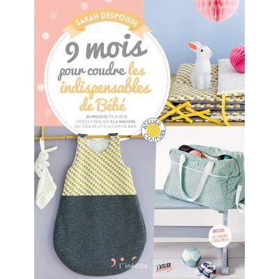 Livre 9 mois pour coudre Sarah Despoisse couture layette bebe