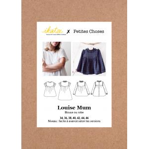 Patron Couture IKATEE LOUISE MUM robe blouse femme petites choses