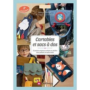Cartables et sacs à dos : 25 projets originaux avec patrons en taille réelle  de Edwige Foissac (Auteur)