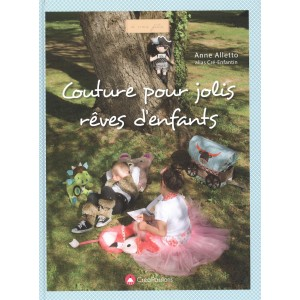 Couture pour jolis rêves d'enfants de Anne Alletto créapassions