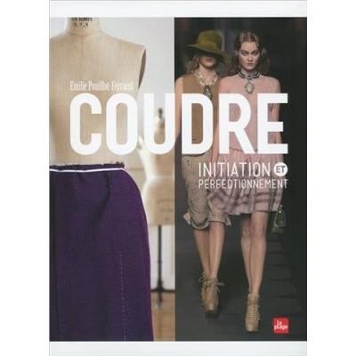 livre Coudre initiation  perfectionnement Émilie Pouillot-Ferrand