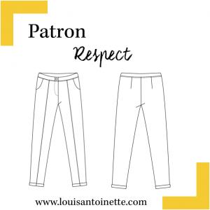 Patron couture femme mode  pantalon RESPECT louis et antoinette